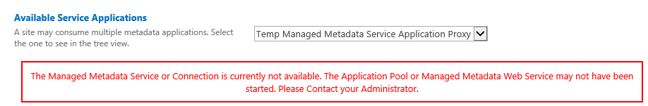 Managed Metadata Service connection i currently not availible